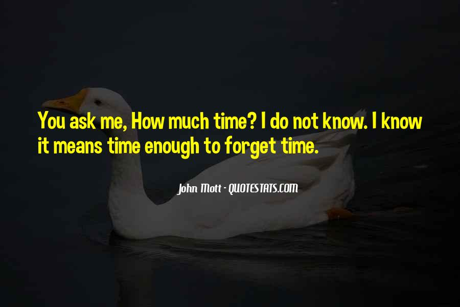 Quotes About Not Enough Time #119431