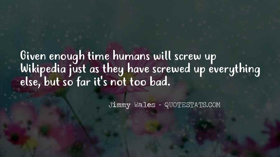 Quotes About Not Enough Time #139378