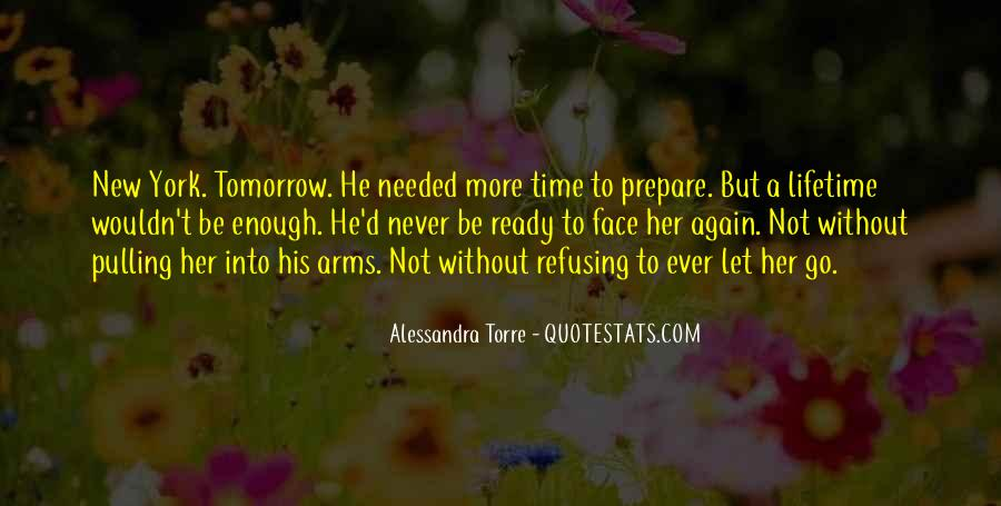 Quotes About Not Enough Time #185167
