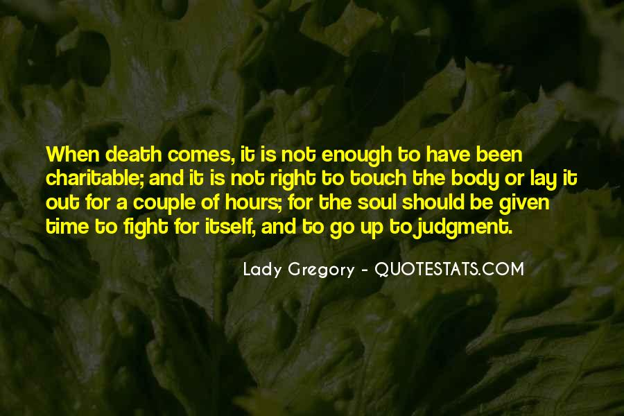 Quotes About Not Enough Time #19271