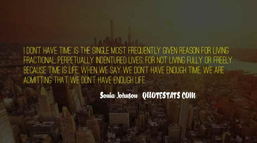 Quotes About Not Enough Time #235529