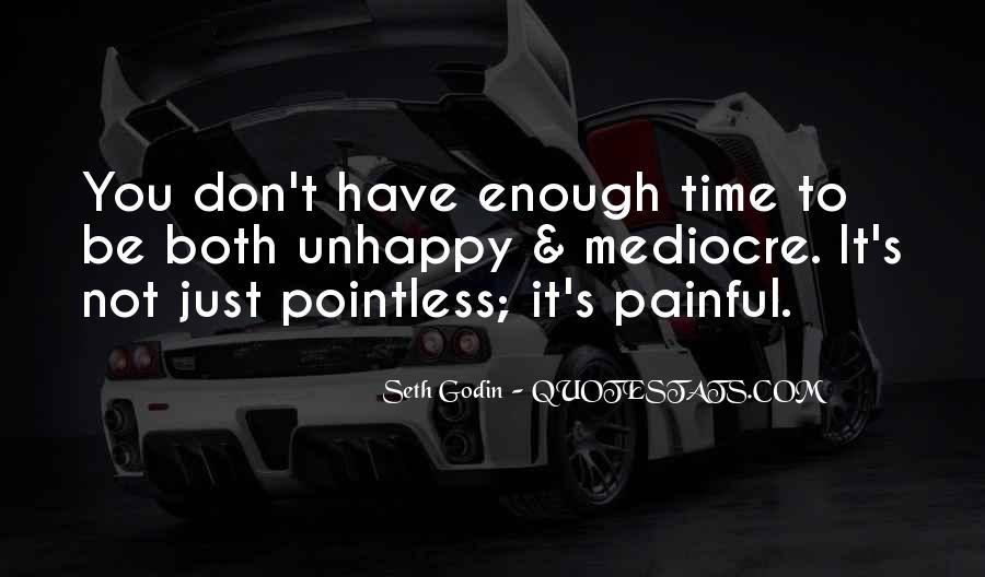 Quotes About Not Enough Time #263976