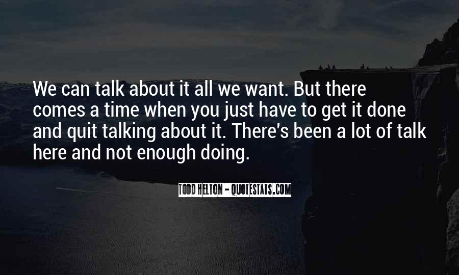 Quotes About Not Enough Time #306450