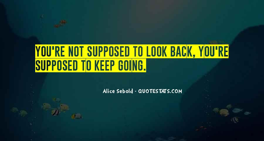Quotes About Keep Going Back To Someone #32947