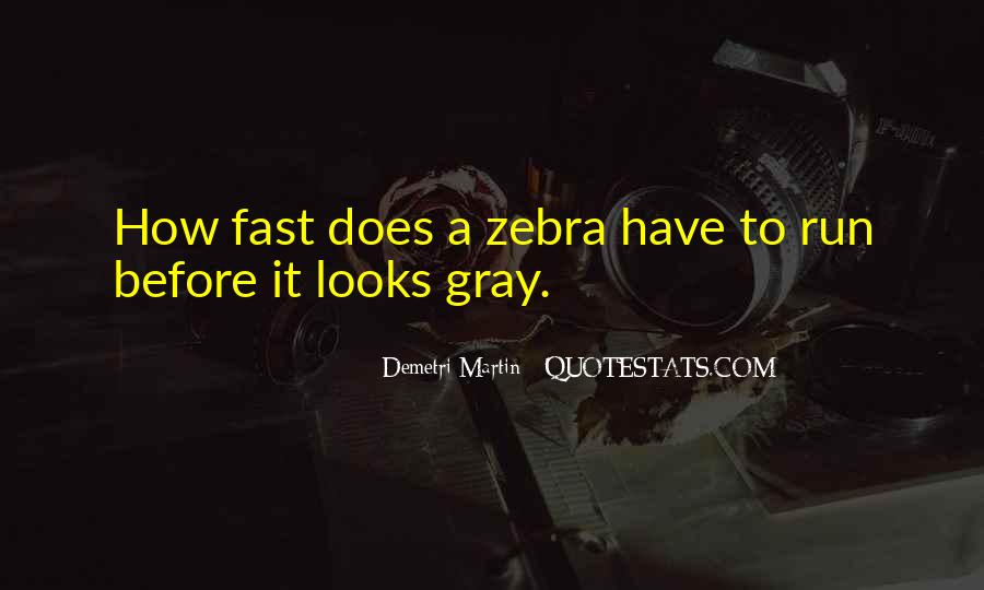 Quotes About Zebras #350296