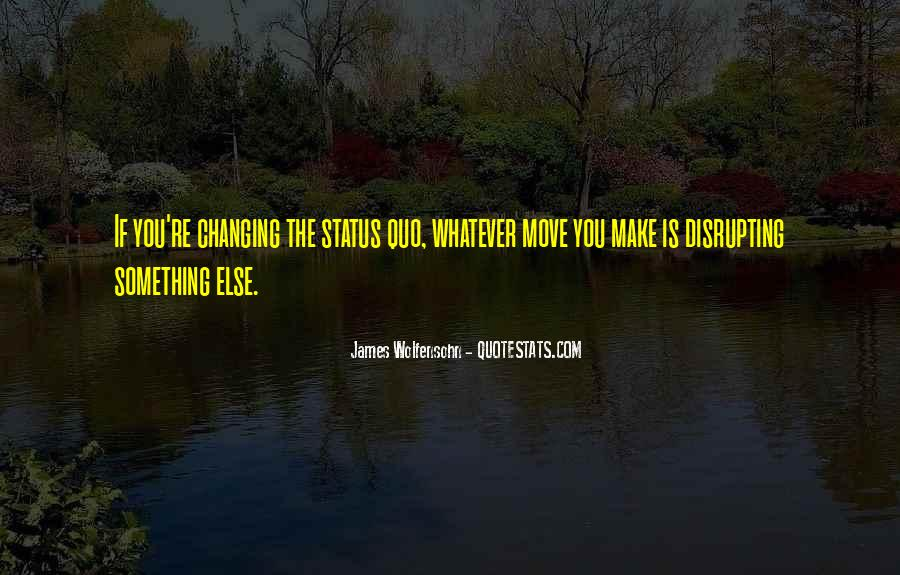 Quotes About Change Status #1034889