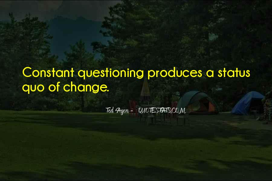 Quotes About Change Status #1136869