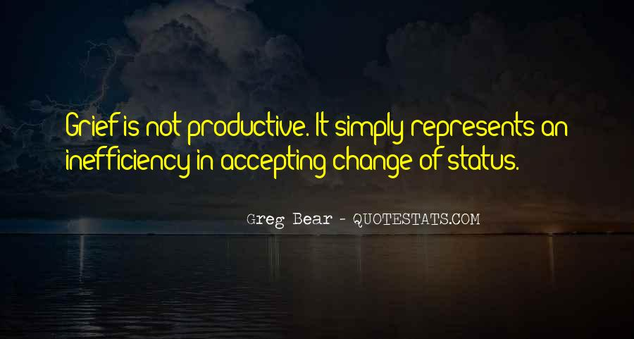 Quotes About Change Status #1177511