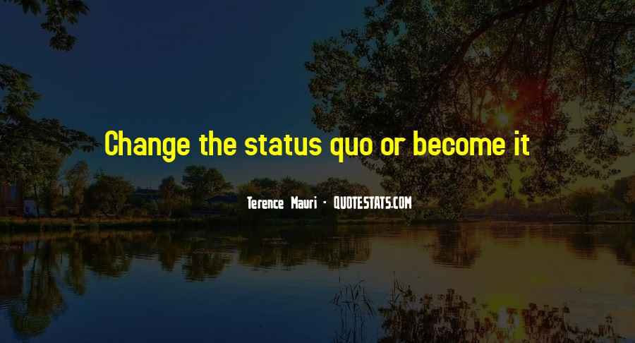 Quotes About Change Status #1612469