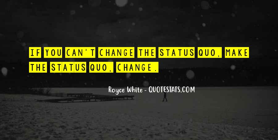 Quotes About Change Status #197335
