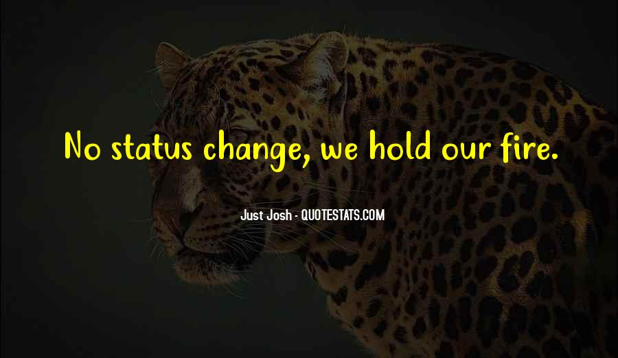 Quotes About Change Status #871