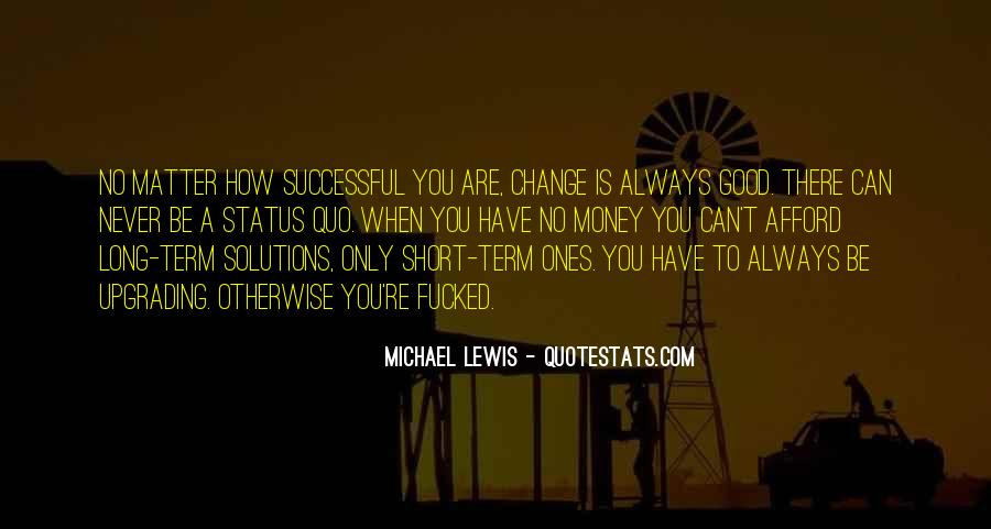 Quotes About Change Status #899871