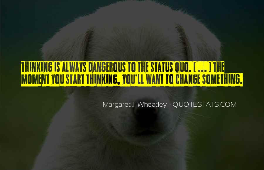 Quotes About Change Status #923877