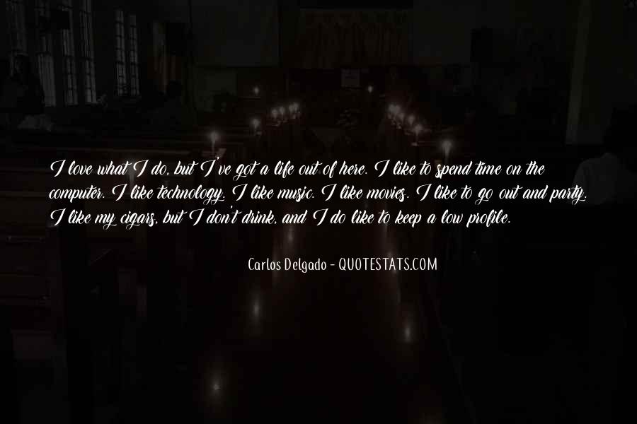 Quotes About Life Profile #1118894