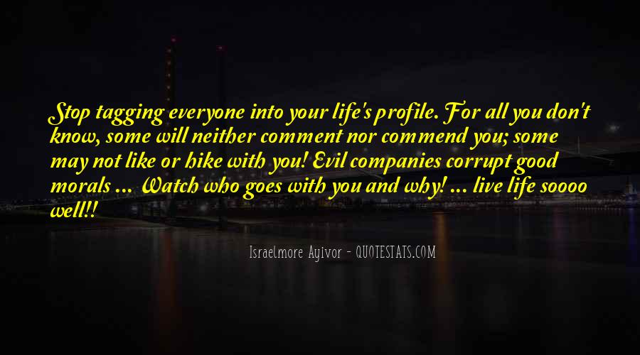 Quotes About Life Profile #1726025