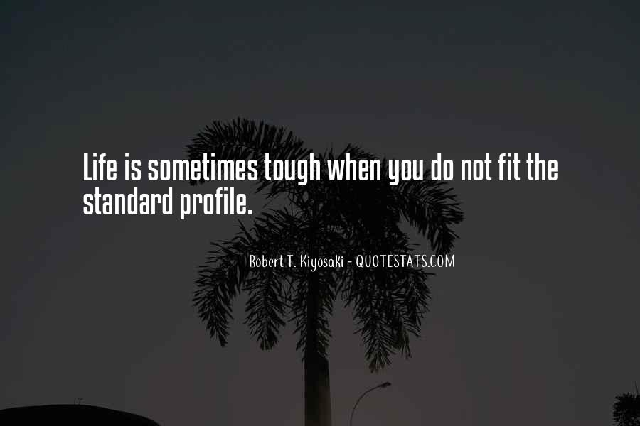 Quotes About Life Profile #1872414