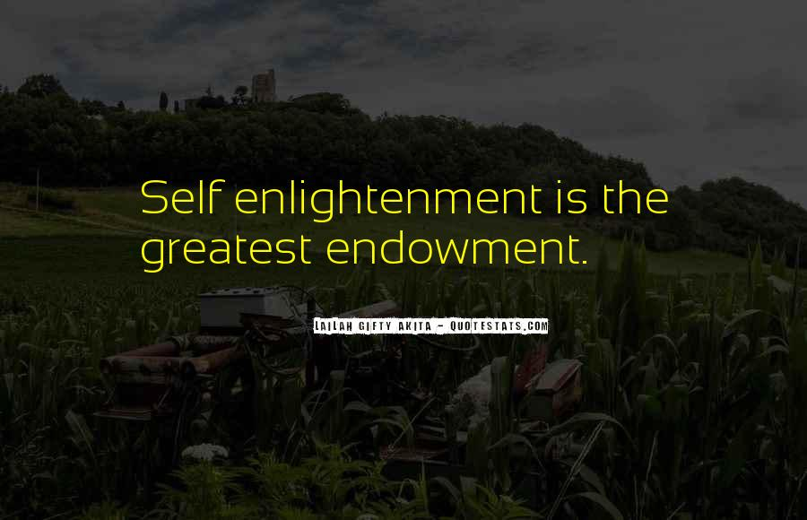 Quotes About Self Enlightenment #260263