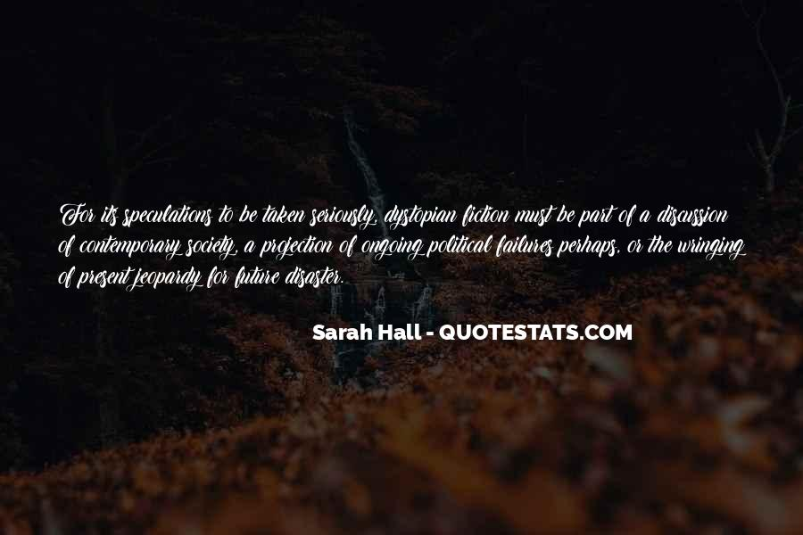 Quotes About Dystopian Fiction #865204