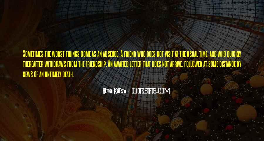 Quotes About Time Distance And Friendship #1198783