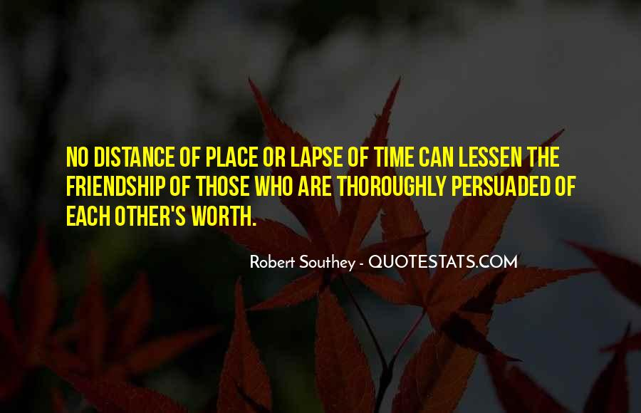 Quotes About Time Distance And Friendship #12257