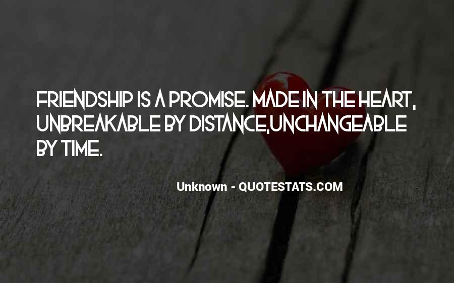Quotes About Time Distance And Friendship #511310