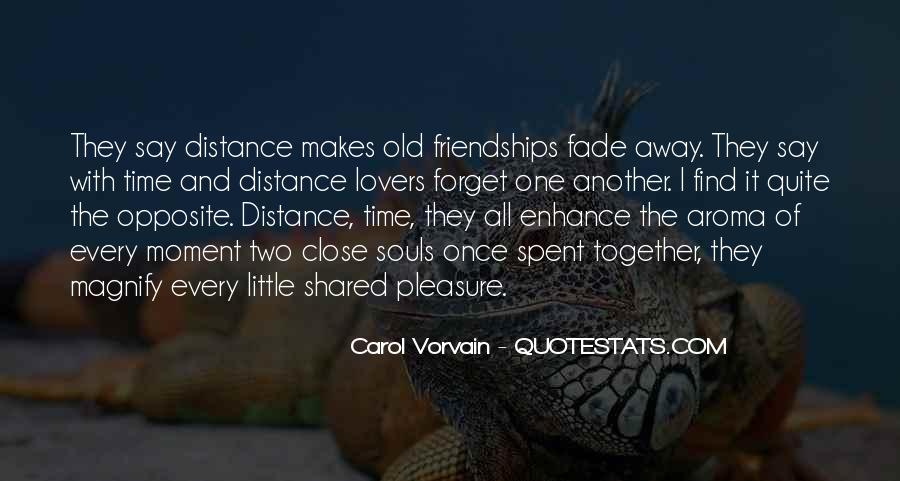 Quotes About Time Distance And Friendship #566226