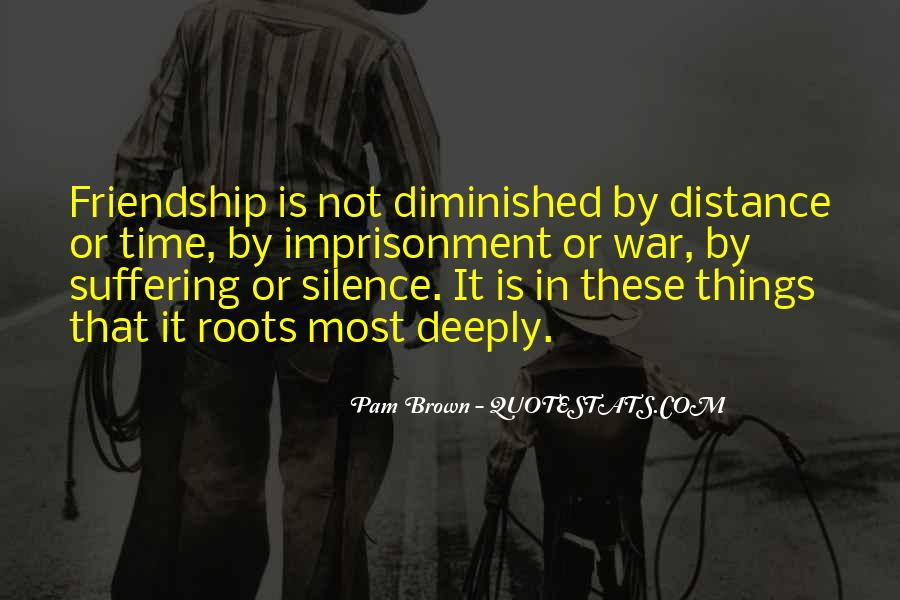 Quotes About Time Distance And Friendship #608675