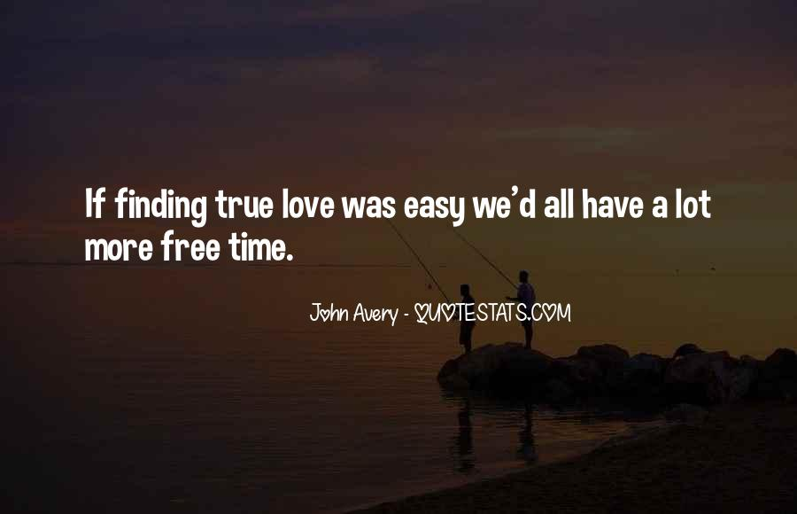 Quotes About Finding Love Everywhere #269842