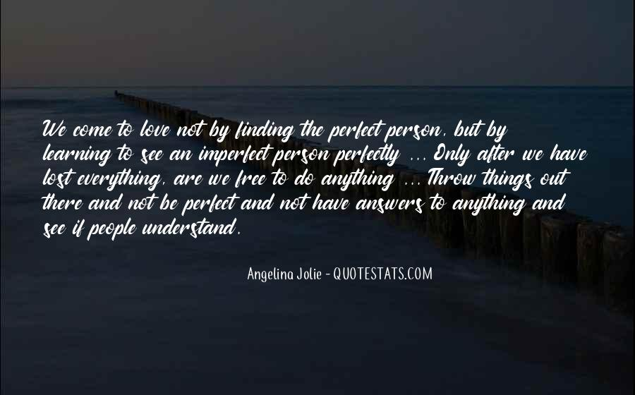 Quotes About Finding Love Everywhere #344886