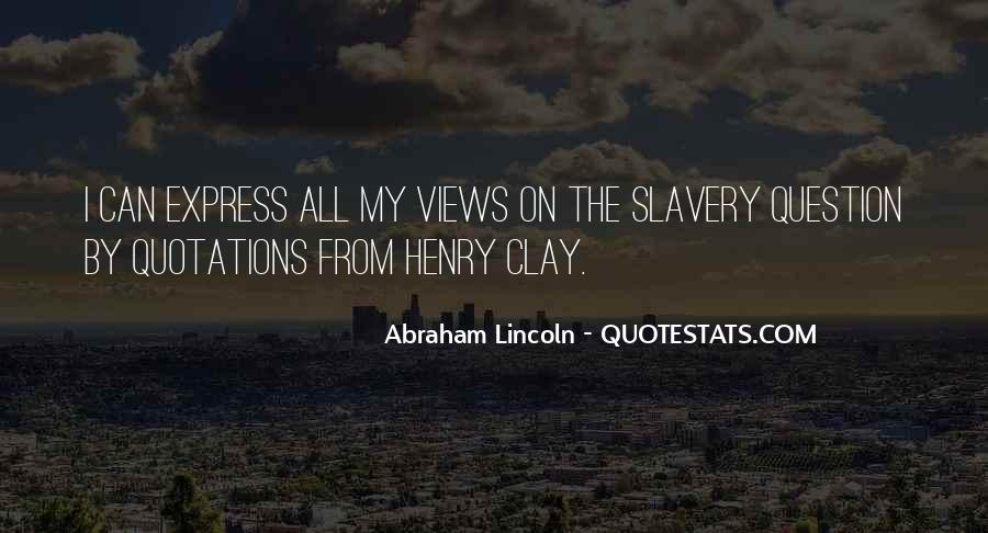 Quotes About Slavery Lincoln #1326521