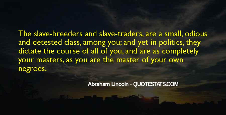 Quotes About Slavery Lincoln #1493470