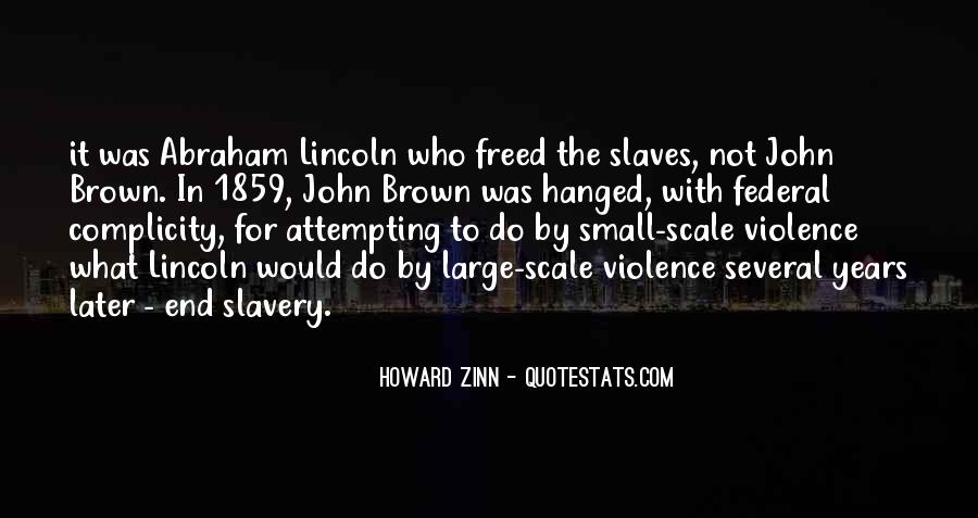 Quotes About Slavery Lincoln #1515569