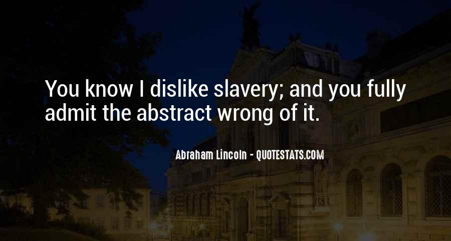 Quotes About Slavery Lincoln #1525353
