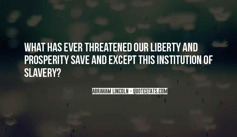 Quotes About Slavery Lincoln #1729343