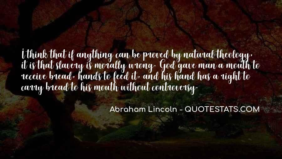 Quotes About Slavery Lincoln #1810817