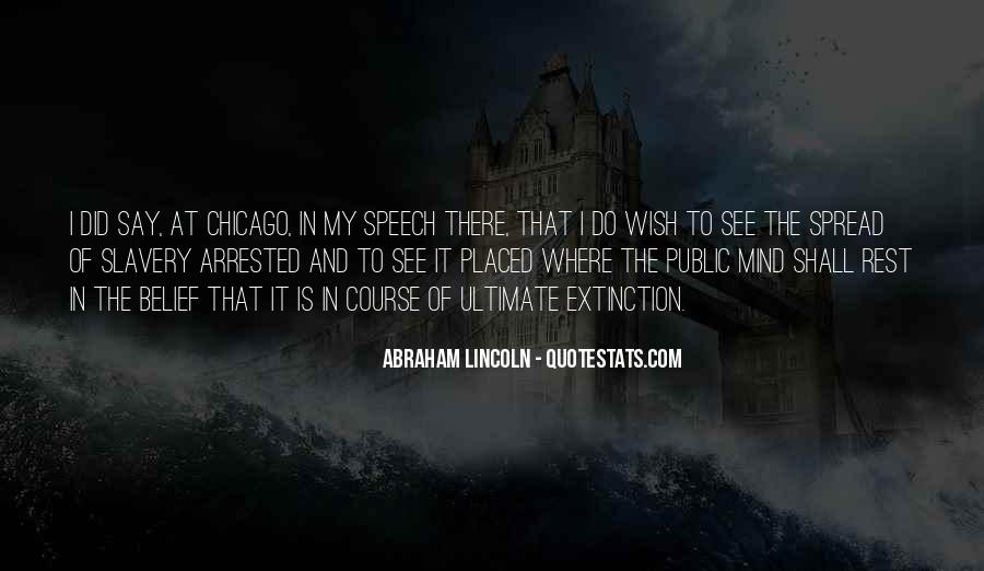 Quotes About Slavery Lincoln #413677