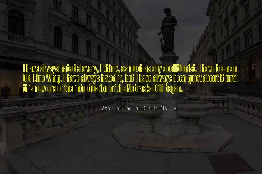 Quotes About Slavery Lincoln #459314