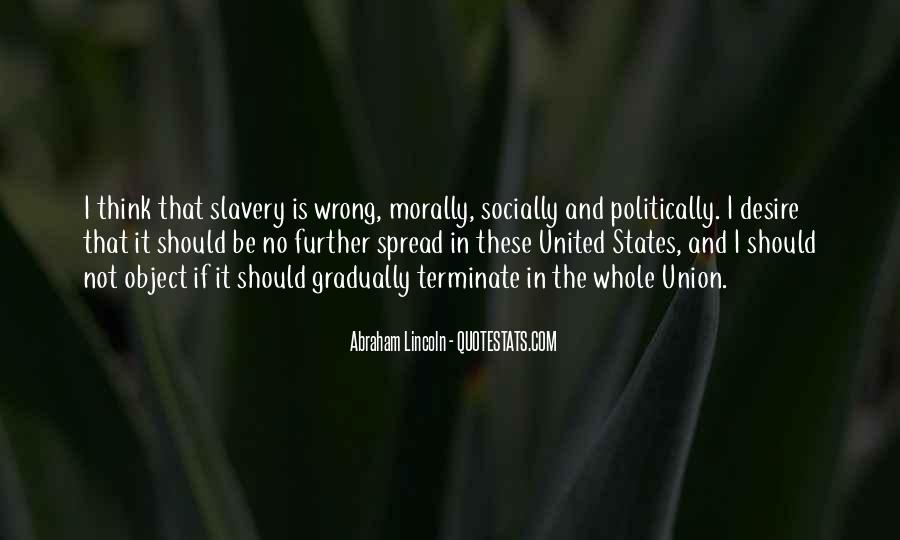 Quotes About Slavery Lincoln #911313