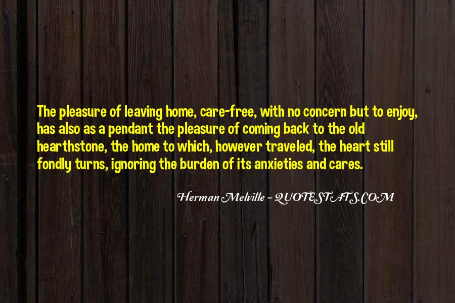 Quotes About Leaving Home And Not Coming Back #1010023