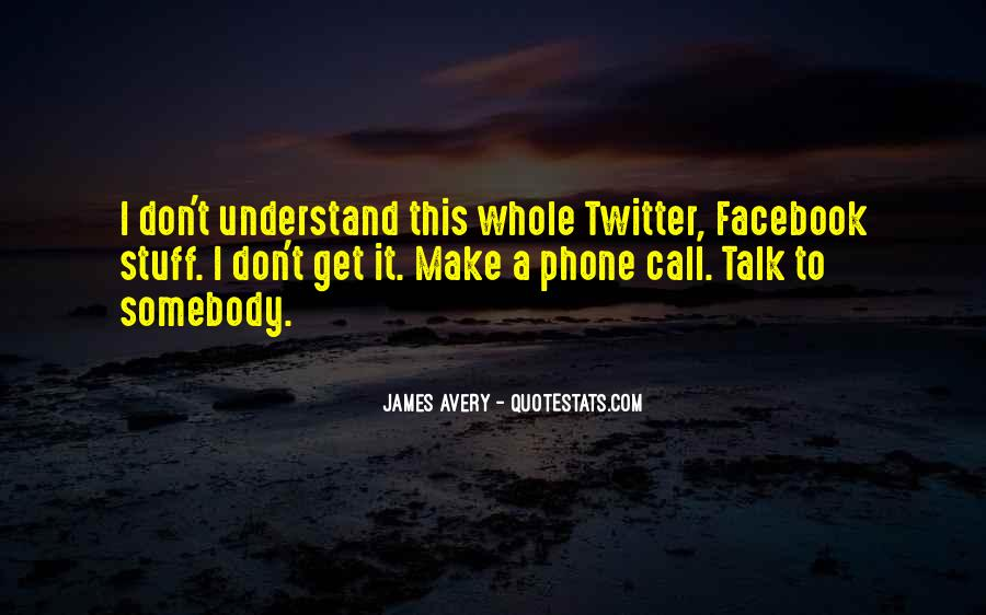 Quotes About Twitter #117855