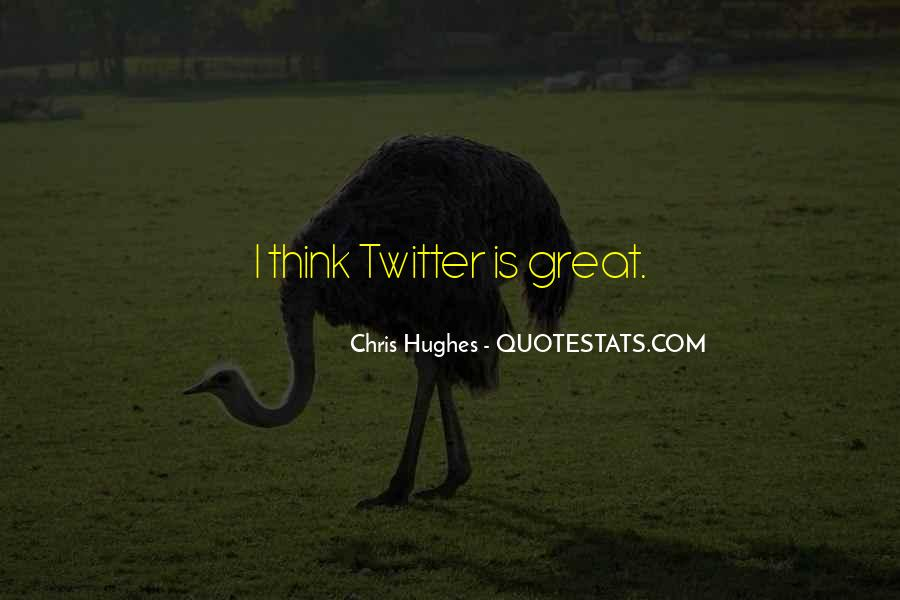 Quotes About Twitter #60469