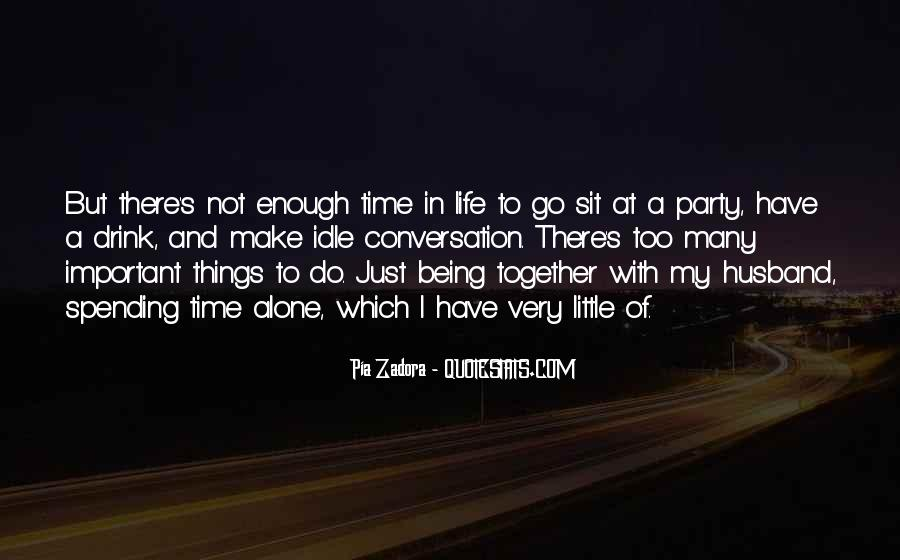 Quotes About Time And Life #27402