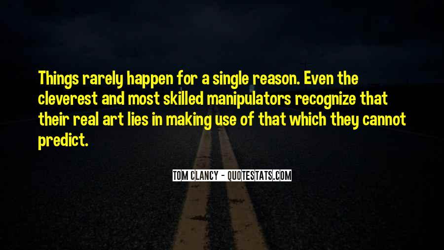 Quotes About Manipulators #1166042