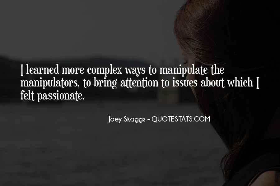 Quotes About Manipulators #1220279