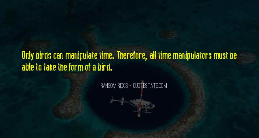 Quotes About Manipulators #810974