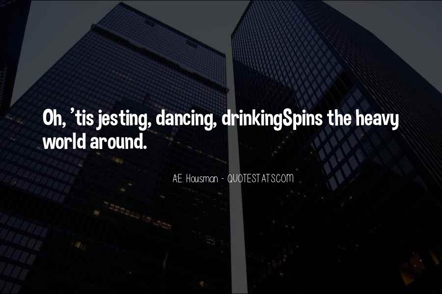 Quotes About Heavy Drinking #1410199