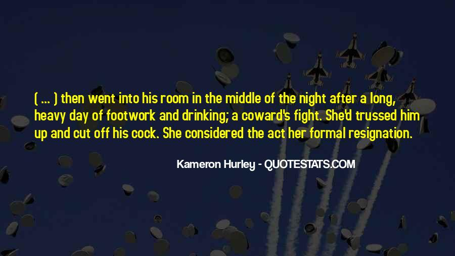 Quotes About Heavy Drinking #839628