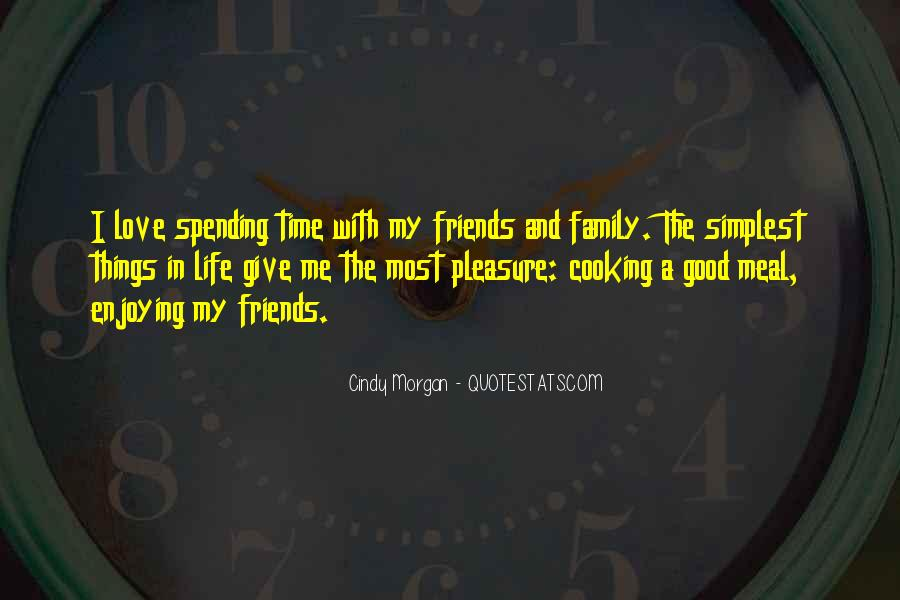 Quotes About Family Love And Time #1027567