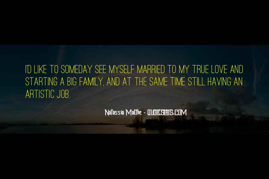 Quotes About Family Love And Time #1157863