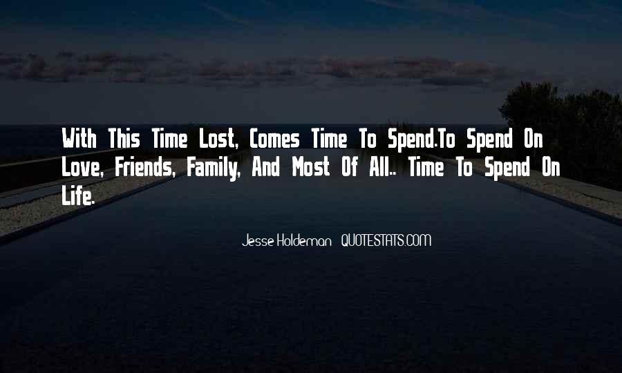 Quotes About Family Love And Time #122770